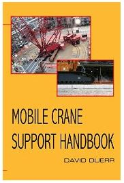 Mobile Crane Support Handbook - Rigging Engineering Instructor Releases New Book