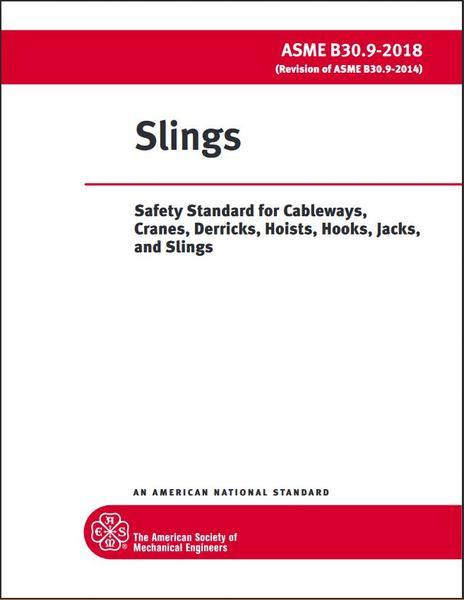 ASME B30.9 - 2018 Slings Released
