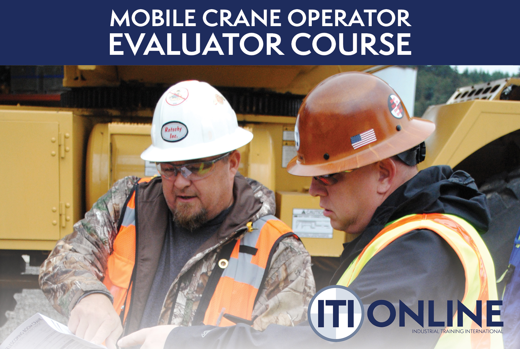 Mobile Crane Operator Evaluator Course from ITI Online [New!]