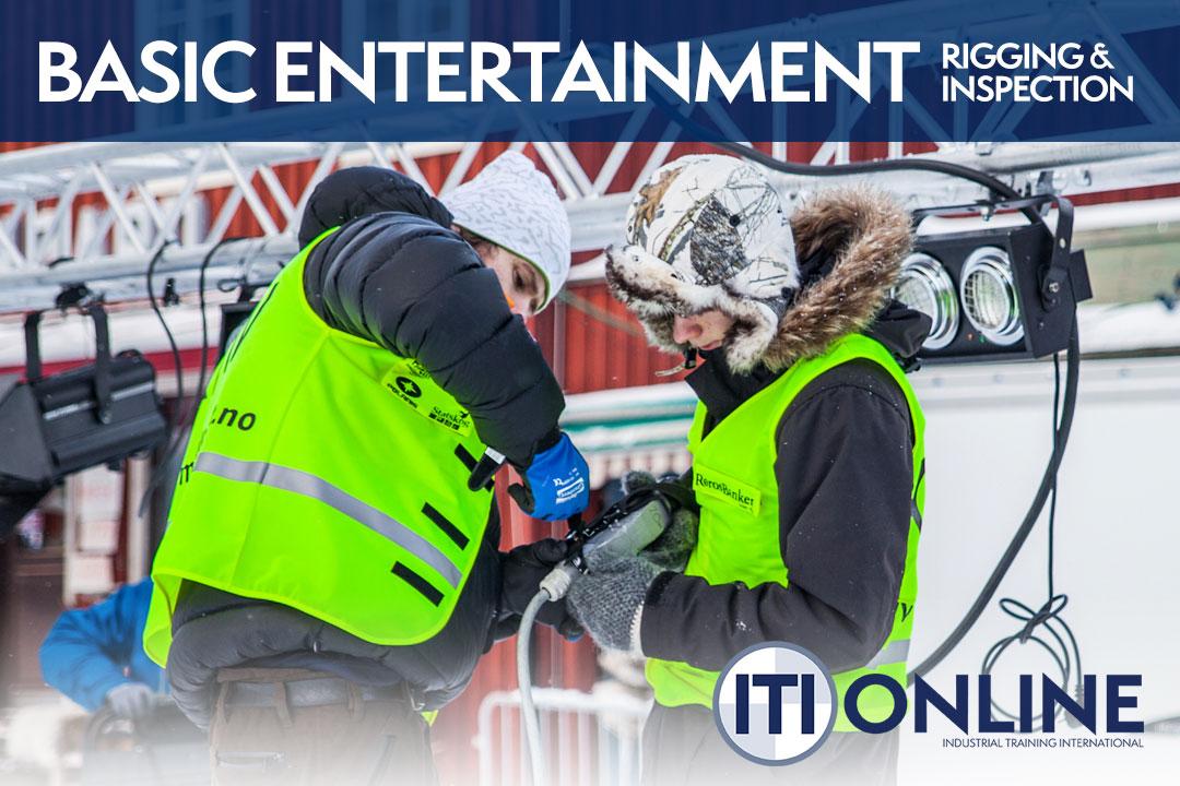 Basic Entertainment Rigging & Inspection Online Course