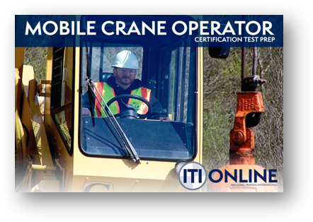 ITI Online March Madness - Mobile Crane Operator Certification Prep Course on Sale!