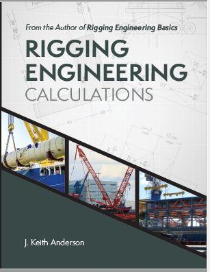 How to Do Rigging Engineering Calculations [New Release]