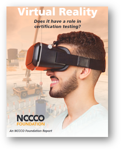 The NCCCO Foundation Report on Virtual Reality's Role in Crane Operator Certification Testing